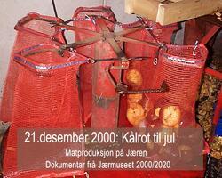 21.desember 2000: Kålrot til jul