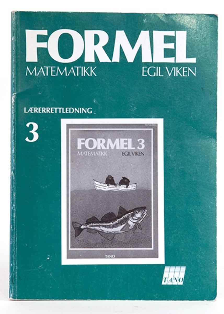 Lærebok i matematikk. Formel matematikk, Egil Viken. TANO  forlag. Lærerettledning.