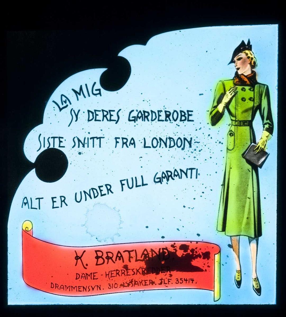 Kinoreklame fra Ski. La mig sy Deres garderobe. Siste snitt fra London- alt er under full garanti. K. Fratlands dame - herreskredder. Drammensvn. 310, Lysaker.
