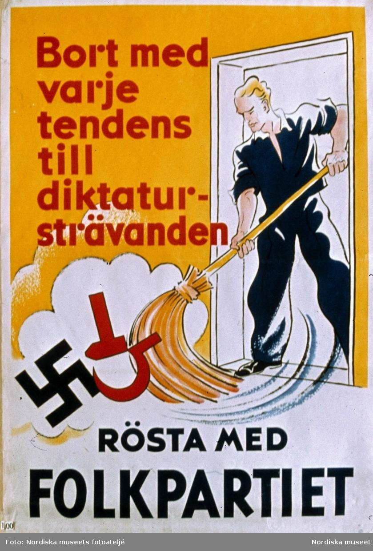 """Valaffisch för Folkpartiet. """"Bort med varje tendens till diktatursträvanden"""".  Andrakammarvalet 1936."""