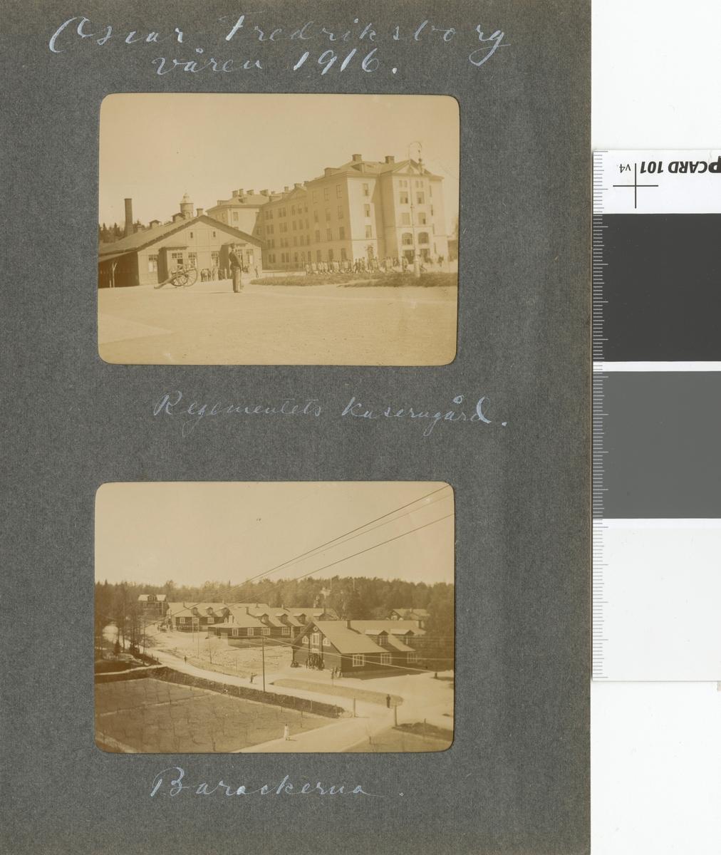 "Text i fotoalbum: ""Oscar Fredriksborg. Våren 1916. Regementets kaserngård."""